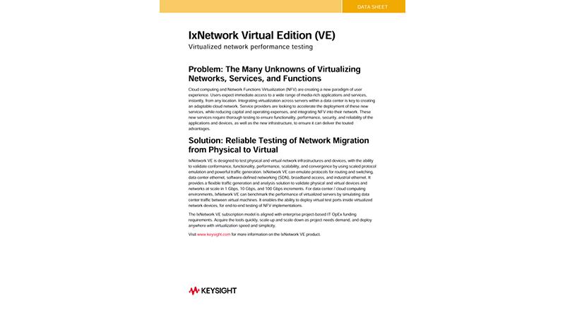 IxNetwork® Virtual Edition (VE) Virtualized Network Performance Testing