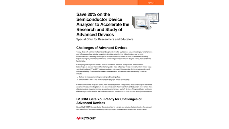 Save 30% on the Semiconductor Device Analyzer to Accelerate the Research and Study of Advanced Devices