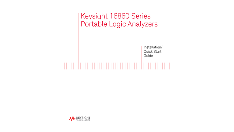 16860 Series Portable Logic Analyzers Installation/Quick Start Guide