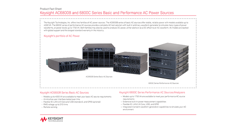AC6800B and 6800C Series Basic and Performance AC Power Sources – Product Fact Sheet