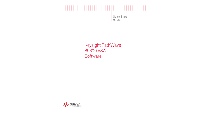 PathWave 89600 VSA Software Quick Start Guide