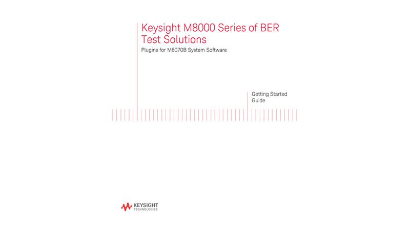 Keysight M8070B Plugins Getting Started Guide