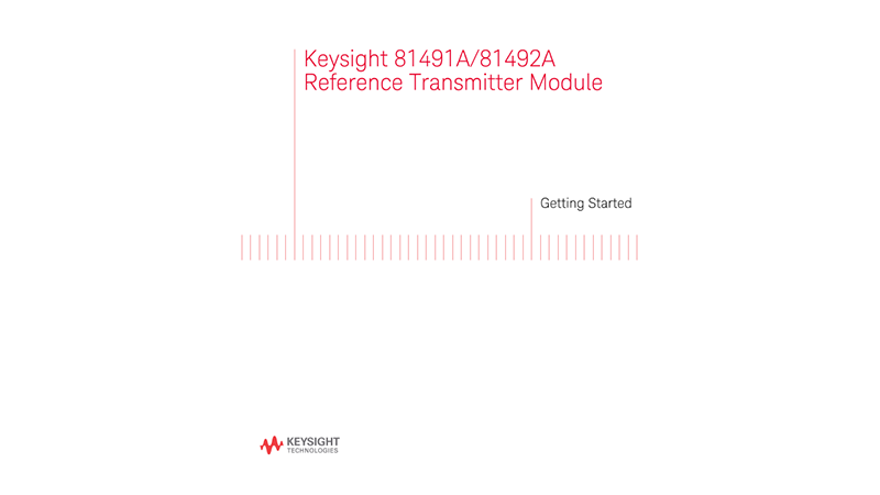 81491A/81492A Reference Transmitter Module Getting Started Guide