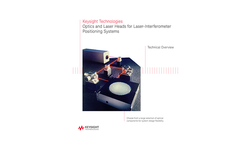Optics and Laser Heads for Laser-Interferometer Positioning Systems