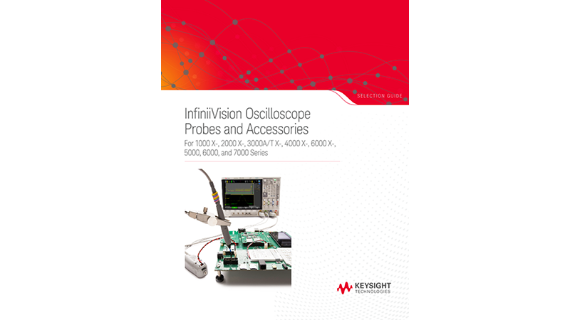 InfiniiVision Oscilloscope Probes and Accessories