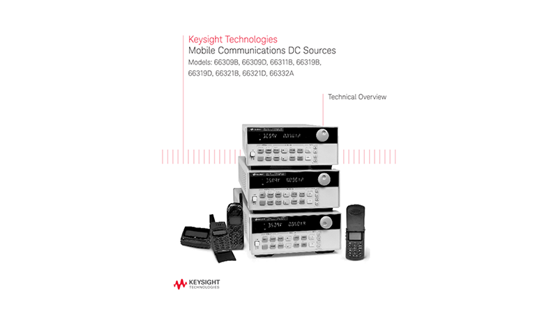 Mobile Communications DC Sources Product Overview