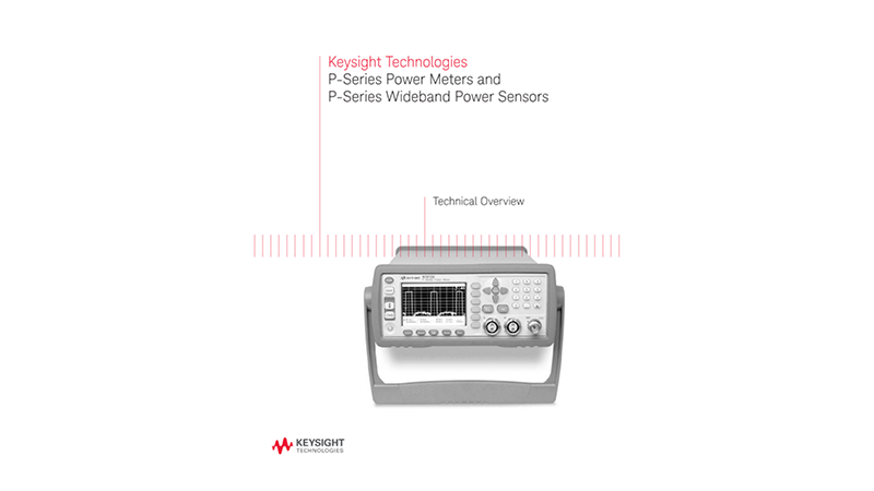 P-Series Power Meters and P-Series Wideband Power Sensors