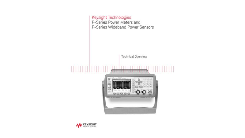 P-Series Power Meters and P-Series Wideband Power Sensors
