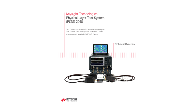 Physical Layer Test System (PLTS) 2018