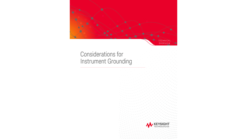 Considerations for Instrument Grounding