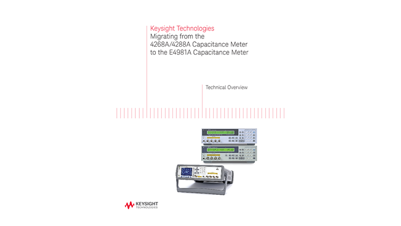 Migrating from the 4268A/4288A Capacitance Meter to the E4981A Capacitance Meter