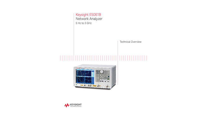 E5061B Network Analyzer Technical Overview