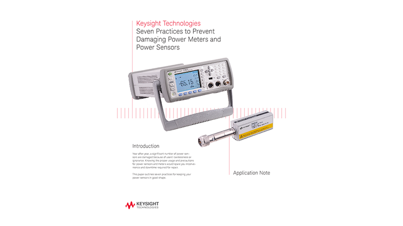 Seven Practices to Prevent Damaging Power Meters and Power Sensors