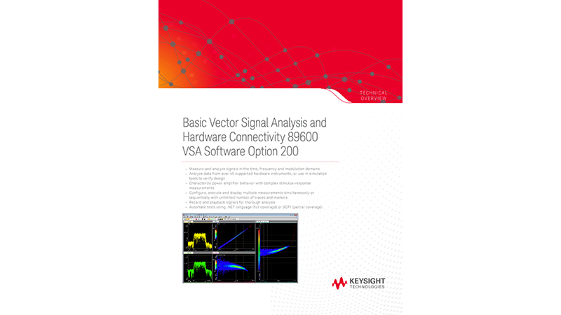 Basic Vector Signal Analysis and Hardware Connectivity 89600 VSA Software Option 200