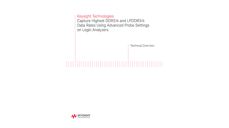 Capture Highest DDR3 Data Rates Using Advanced Probe Settings onLogic Analyzers - Technical Brief