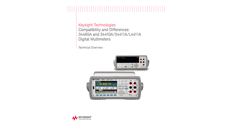 Compatibility & Differences: 34465A & 34410A/34411A/L4411A Digital Multimeters