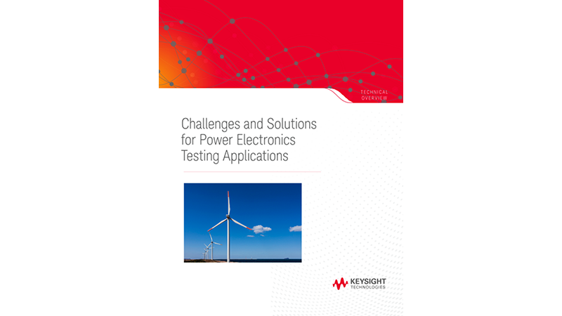 Challenges and Solutions for Power Electronics Testing Applications