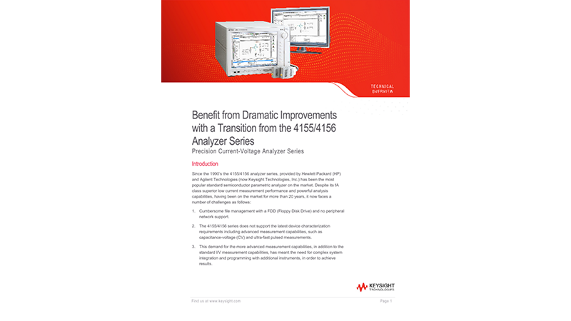 Benefit from Dramatic Improvements with a Transition from the 4155/4156 Analyzer Series