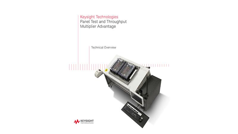 The Keysight Panel Test and Throughput Multiplier Advantage