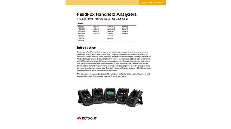 FieldFox Handheld Analyzers 4/6.5/9/14/18/26.5/32/44/50/54 GHz