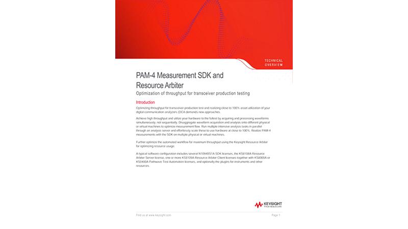 PAM-4 Measurement SDK and Resource Arbiter