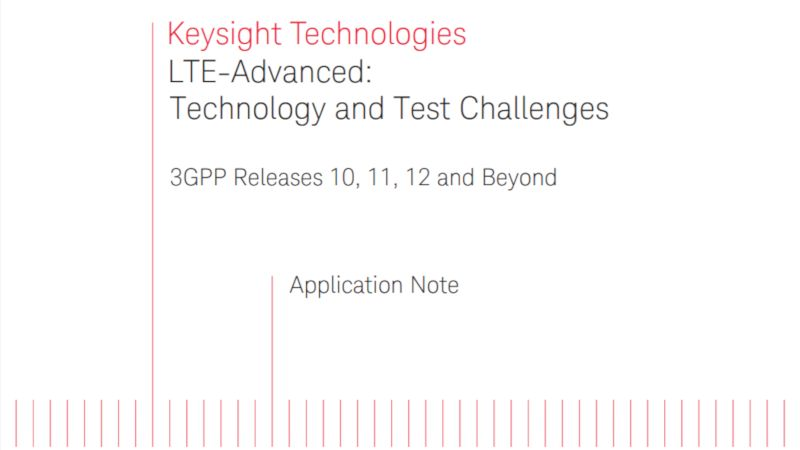 LTE-Advanced: Technology and Test Challenges