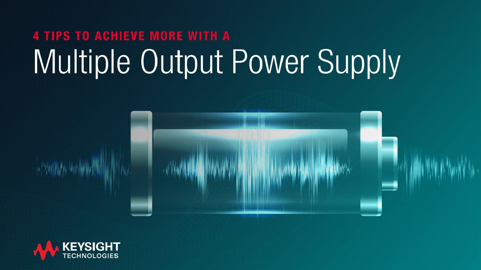 Four Tips to Achieve More with a Multiple Output Power Supply