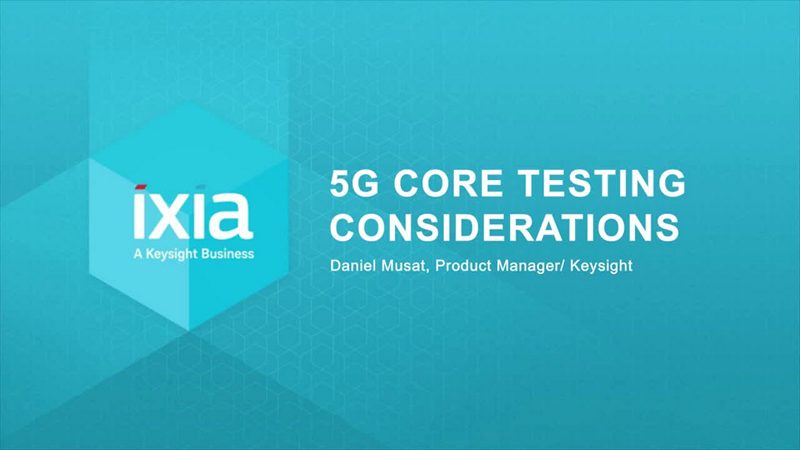 5G Core Testing Considerations