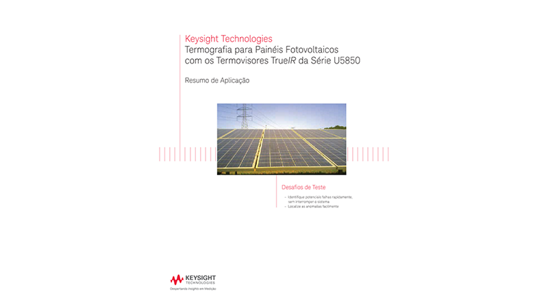Thermography for Photovoltaic Panel Using the U5850 Series TrueIR Thermal Imager