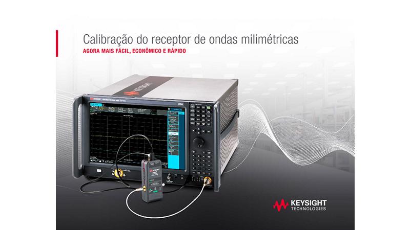 Calibração do receptor de ondas milimétricas agora mais fácil, econômico e rápido