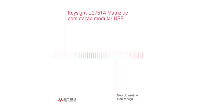U2751A Matriz de comutação modular USB Guia do usuário e de serviço