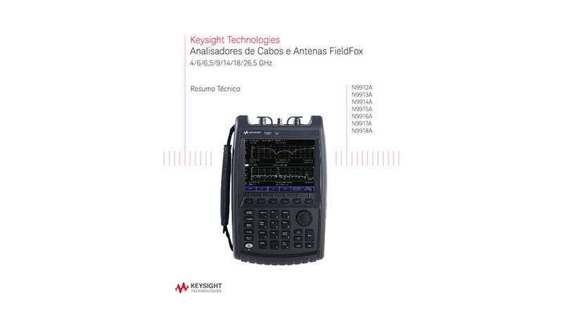 Analisadores de Cabos e Antenas FieldFox - Resumo Técnico